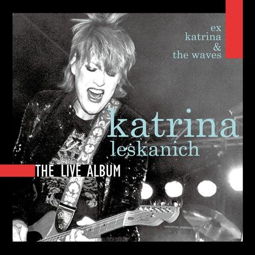 The Live Album by Katrina Leskanich