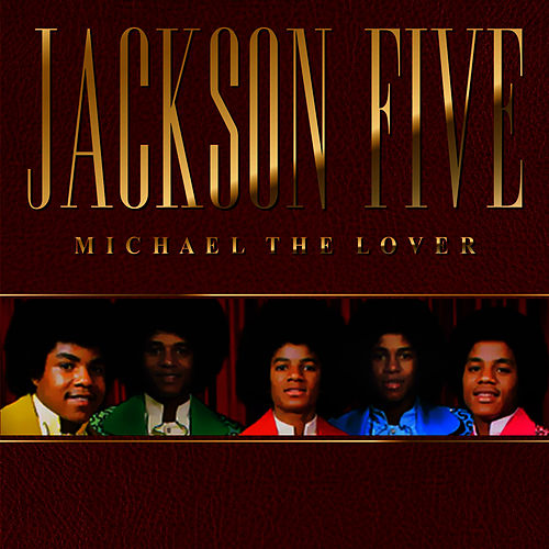 Michael The Lover by The Jackson 5