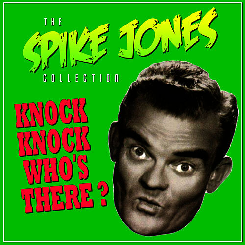 The Sheik Of Araby by Spike Jones