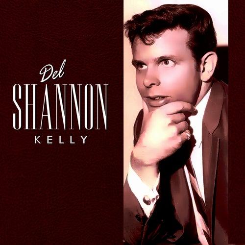 Kelly von Del Shannon
