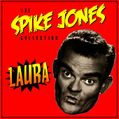 Leave The Dishes In The Sink, Ma by Spike Jones