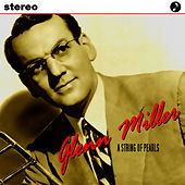 A String Of Pearls by Glenn Miller