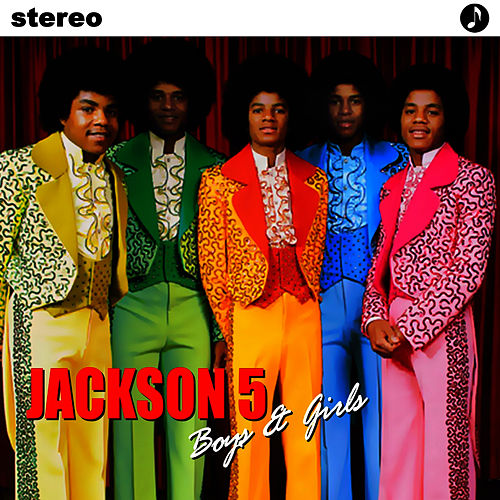 Boys & Girls by The Jackson 5