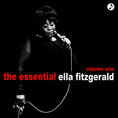 The Essential Volume 1 by Ella Fitzgerald