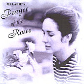 Prayer of the Roses by Melanie