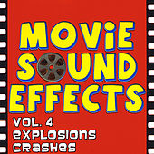 Vol. 4 Sounds of War, Explosions, Crashes and Battles by Movie Sound Effects