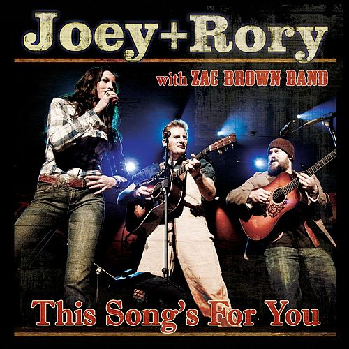 This Song's For You by Joey + Rory