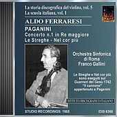 La Storia Discografica Del Violino, Vol. 5, La Scuola Italiana, Vol. 1: Aldo Ferraresi by Various Artists