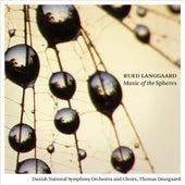 Langgaard: Music of the Spheres by Various Artists