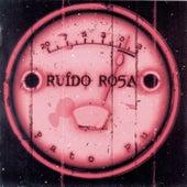 Ruido Rosa by Pato Fu