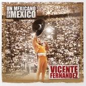 Un Mexicano En La México - Vicente Fernández by Vicente Fernández