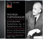 Schumann, R.: Symphonies Nos. 1 and 4 (Berlin Philharmonic, Vienna Philharmonic, Furtwangler) (1951, 1953) by Wilhelm Furtwängler