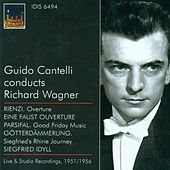 Wagner, R.: Overture To Rienzi / A Faust Overture / Good Friday Music / Siegfried's Rhine Journey / Siegfried Idyll (Cantelli) (1951-1956) von Guido Cantelli
