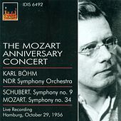 Schubert, F.: Symphony No. 9 / Mozart, W.A.: Symphony No. 34 (The Mozart Anniversary Concert) (North German Radio Symphony, Bohm) (1956) by Karl Bohm