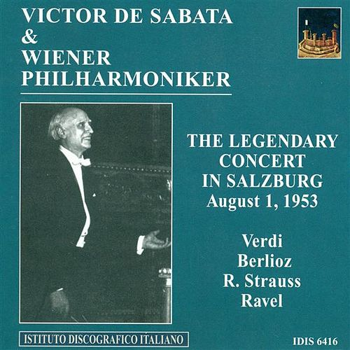 Verdi, G.: Overture To I Vespri Siciliani / Berlioz, H.: Le Carnaval Romain / Strauss, R.: Tod Und Verklarung (Vienna Philharmonic, De Sabata) (1953) by Victor de Sabata