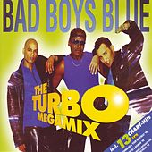 The Turbo Megamix by Bad Boys Blue