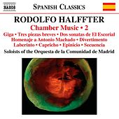 Halffter: Chamber Music, Vol. 2 by Various Artists
