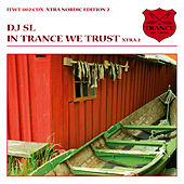 In Trance We Trust - Nordic Edition 2 by Various Artists