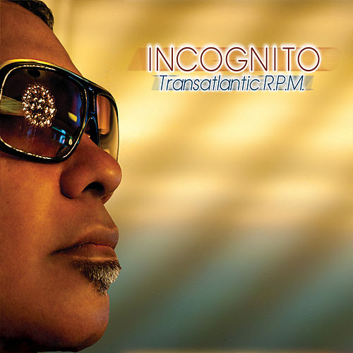 Transatlantic R.P.M. by Incognito