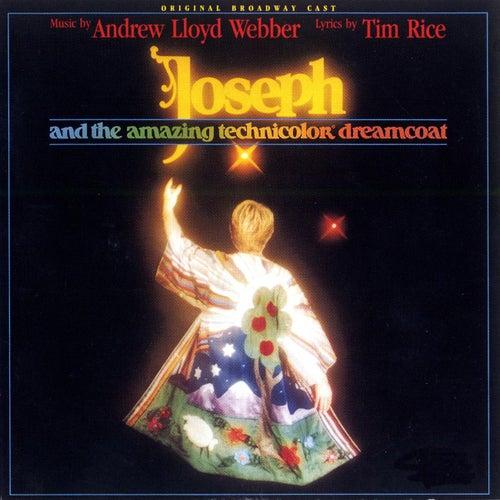 Joseph And The Amazing Technicolor Dream Coat by Original Broadway Cast of 'Joseph and the Amazing Technicolor Dreamcoat'