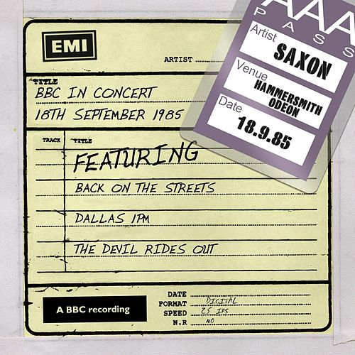 BBC In Concert (18th September 1985) by Saxon