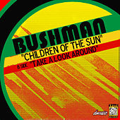 Children of the Sun by Bushman