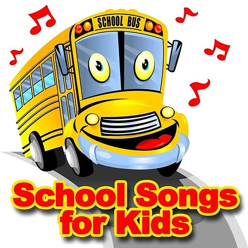 School Songs For Kids by The Countdown Kids