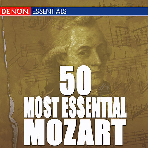 50 Most Essential Mozart by Various Artists