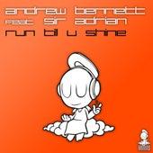 Run Till U Shine by Andrew Bennett