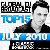 Global DJ Broadcast Top 15 - July 2010 by Various Artists