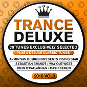 Trance Deluxe 2010, Vol. 3 (30 Tunes Exclusively Selected) von Various Artists
