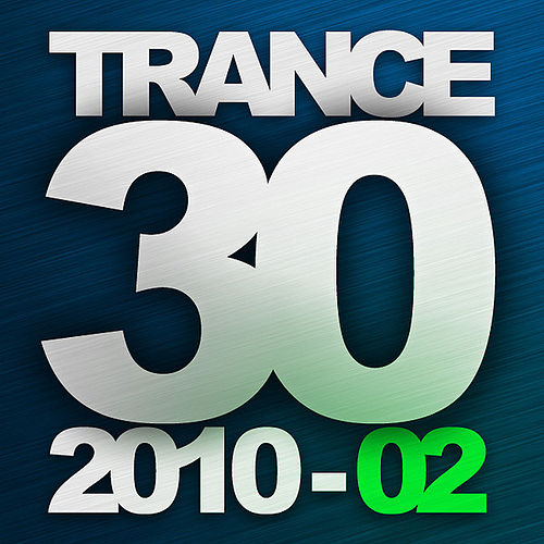 Trance 30 - 2010  - 02 by Various Artists