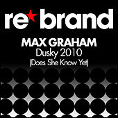 Dusky 2010 (Does She Know Yet) by Max Graham