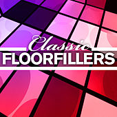 Classic Floorfillers by Various Artists