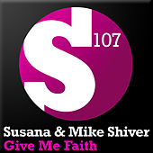 Give Me Faith by Susana