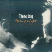 Feels So Right by Thomas Lang
