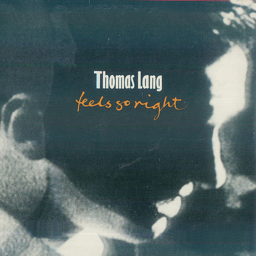 Feels So Right by Thomas Lang