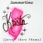 Summertime (Jersey Shore Theme) by Krista
