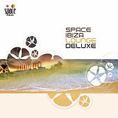 Space Ibiza Lounge Deluxe by Various Artists