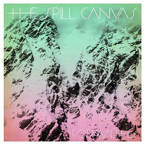 Formalities by The Spill Canvas