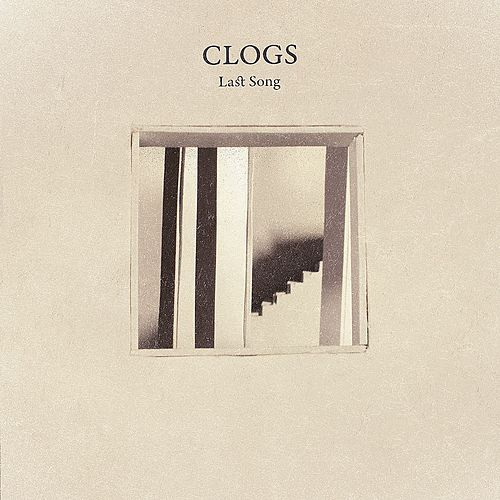 Last Song EP by Clogs
