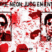 Smack EP by Neon Judgement