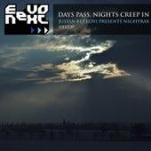 Nightrax: Days Pass, Nights Creep In by Justin Berkovi