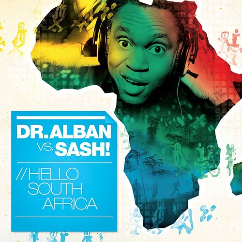 Hello South Africa (World Cup 2010) by Dr. Alban