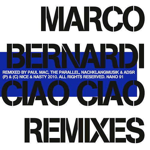 Ciao Ciao Remixes by Marco Bernardi