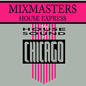 House Express by The Mixmasters