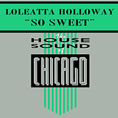 So Sweet by Loleatta Holloway