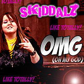 OMG (Oh My God) - Single by Skiddalz