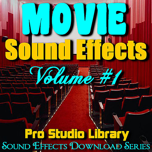 Movie Sound Effects, Volume #1 by Pro Studio Library