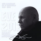 Eve 2012 by Barry McGuire